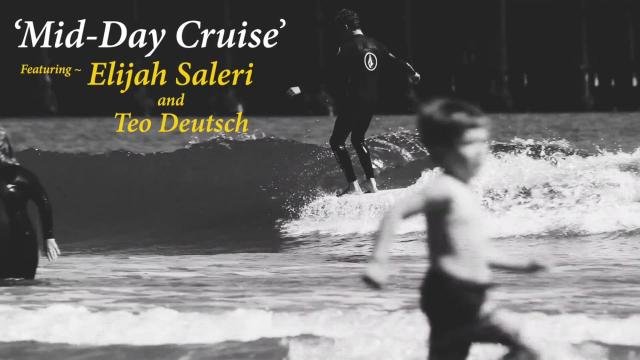 'Mid Day Cruise' ~ Elijah Saleri and Teo Deutsch