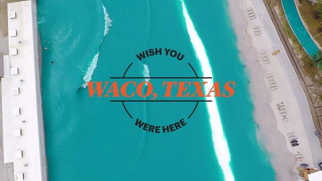Waco, Texas | Wish You Were Here