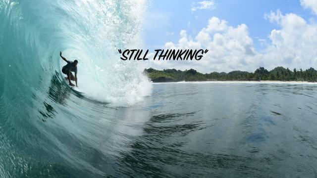 STILL THINKING