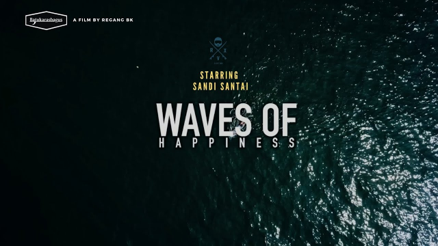 waves of happiness #2 - Sandi santai  #batukarasbagus #westjava #waves of happiness