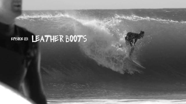 My Backyard EP.03 - Leather Boots