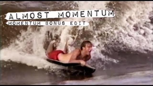 Unseen MOMENTUM Bonus Footage