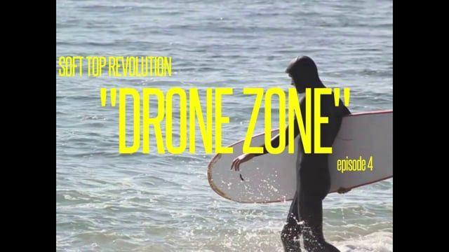 """""""DRONE ZONE"""""""