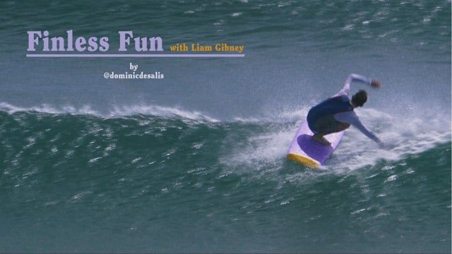 Finless Fun with Liam Gibney