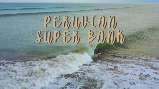 Peru Superbank Surf - Long sand banks in the desert