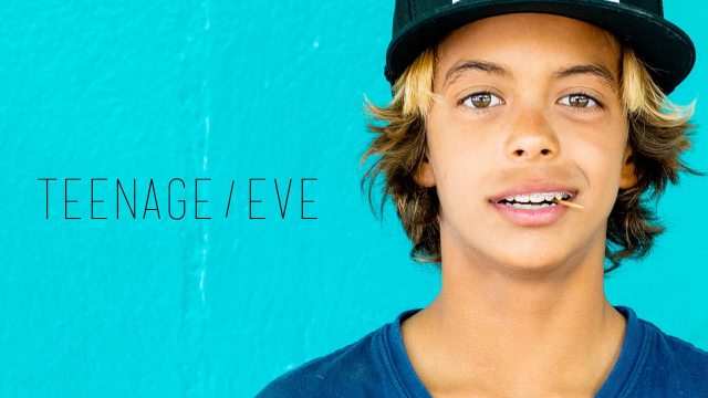 TEENAGE /  EVE