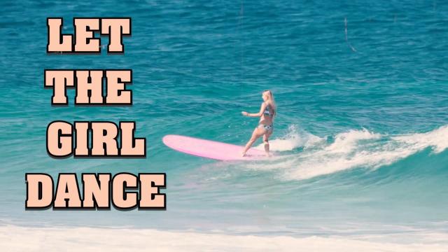 LET THE GIRL DANCE