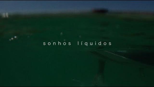 Sonhos Líquidos (2015)