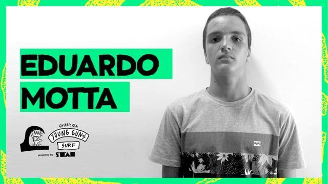 Eduardo Motta- Young Guns Surf 2017