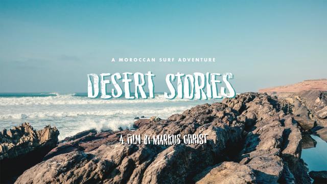 Desert Stories - A Moroccan Surf Adventure // Surf Morocco