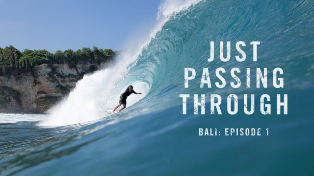 Just Passing Through Bali: Episode 1