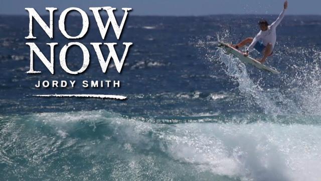 Full Movie: Now Now - Jordy Smith [HD]