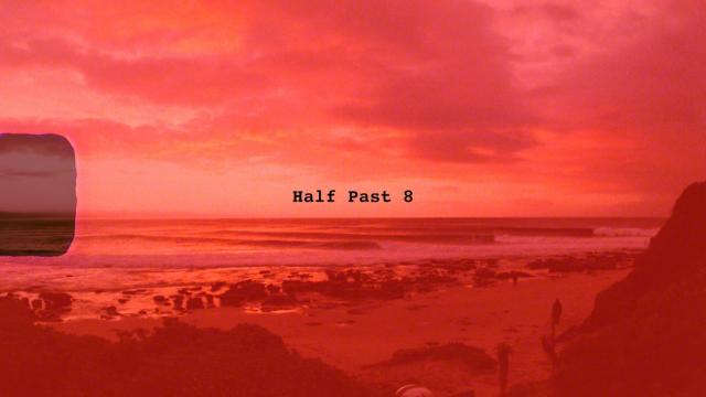Half Past 8