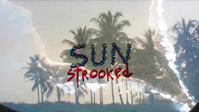 Sun Strooked