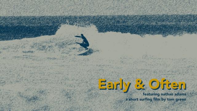 Early & Often