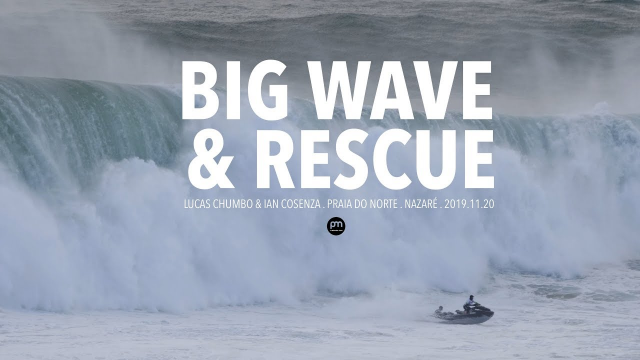 An Incredible Rescue . Raw Footage @ Nazaré, Portugal - 2019.11.20