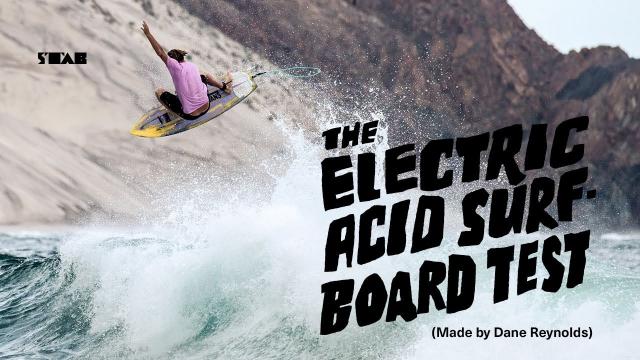 The Electric Acid Surfboard Test Starring Dane Reynolds (FULL MOVIE)