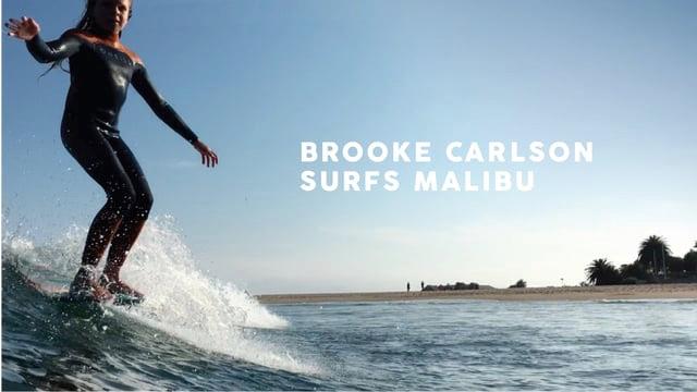 Brooke Carlson Surfs Malibu