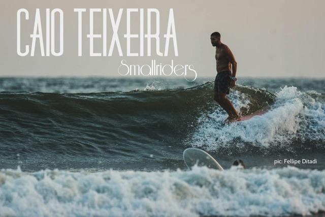 Caio Teixeira #smallriders part I