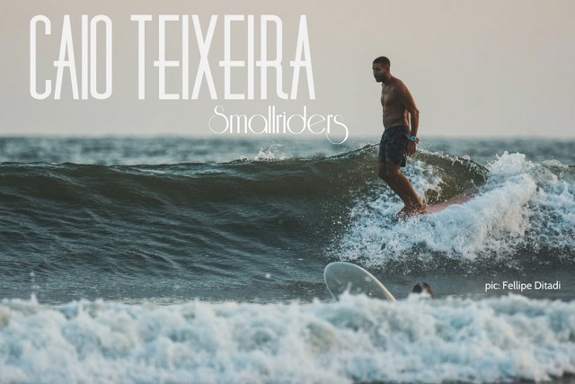 Caio Teixeira #smallriders part I