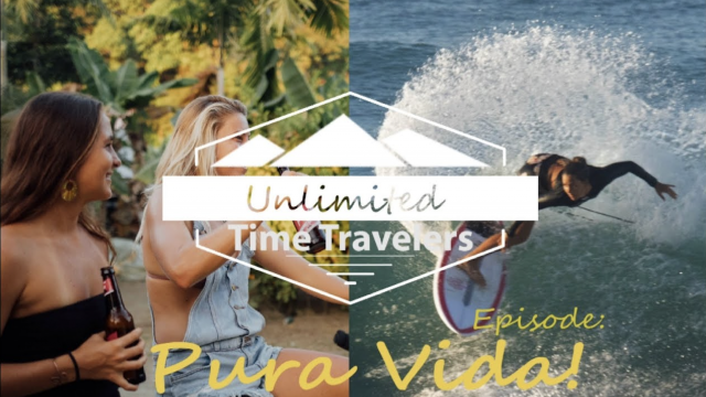 Unlimited Time Travelers// Pura Vida