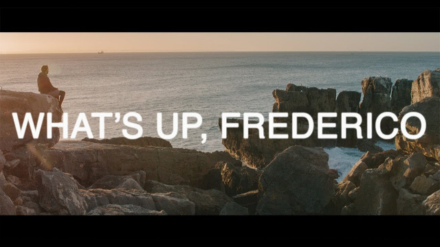WHAT'S UP, FREDERICO - EP. 01