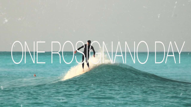ONE ROSIGNANO DAY (Short surf clip)