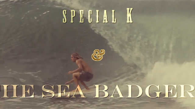 Special K & The Sea Badgers - Sea Movies