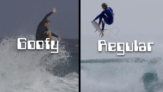 Maysym Goofy VS Regular