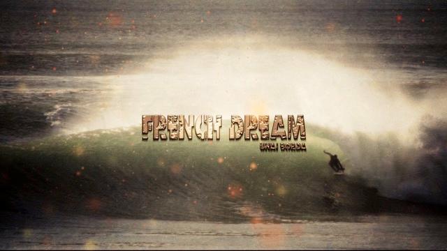 French Dream - HOSSEGOR