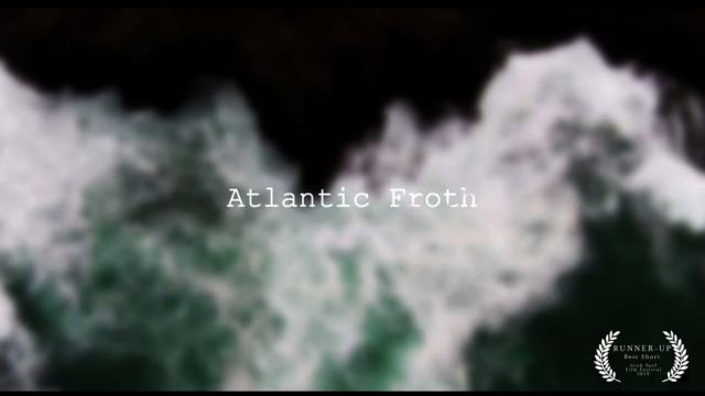 ATLANTIC FROTH  with Noah Lane