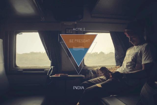#BePresent - Acte 1 - INDE