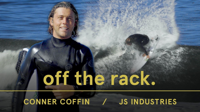 Conner Coffin Rides 5 STOCK JS Surfboards | Off the Rack