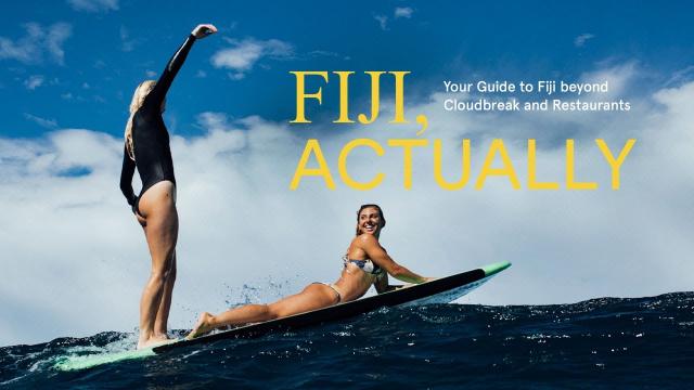 FIJI, ACTUALLY