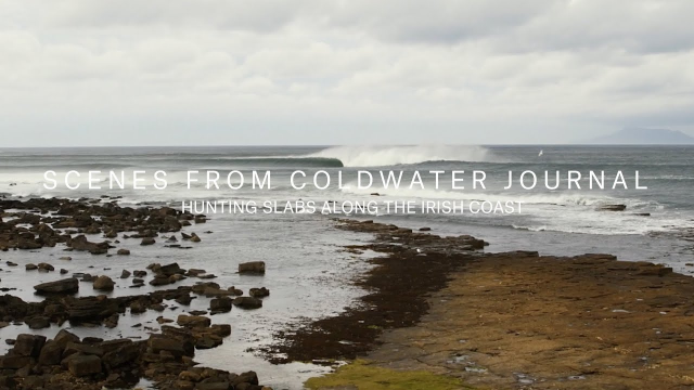 Hunting Slabs Along the Irish Coast | Scenes From Cold Water Journal