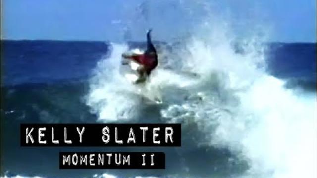 Kelly Slater in MOMENTUM II