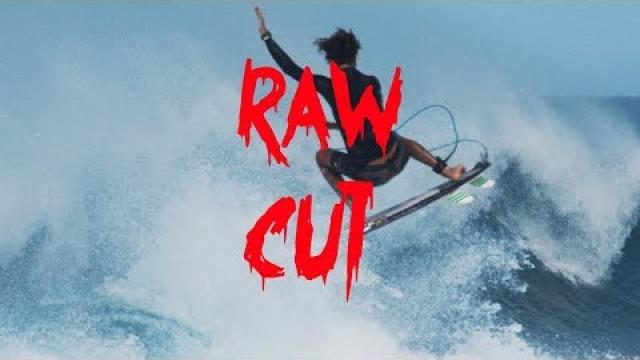 Raw Cut Ep.4 - Surfing?!