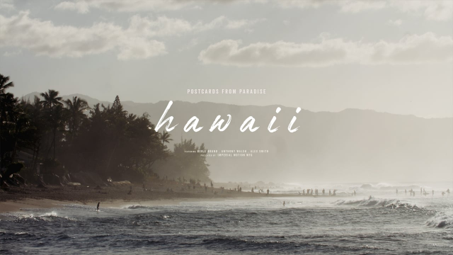 IM // POSTCARDS FROM PARADISE // HAWAII