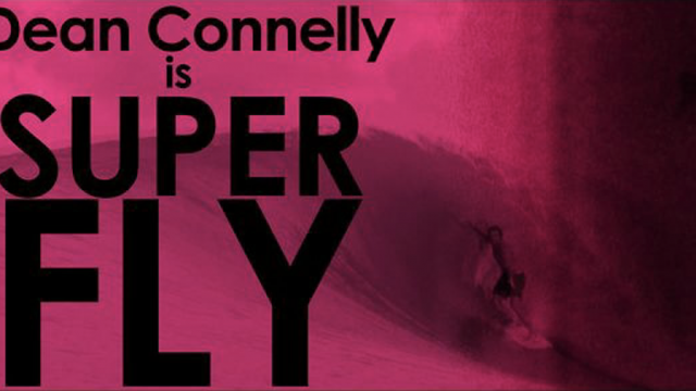 Dean Connelly is SUPERFLY