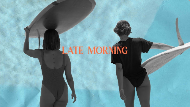 LATE MORNING ft. Karina Rozunko & Lola Mignot