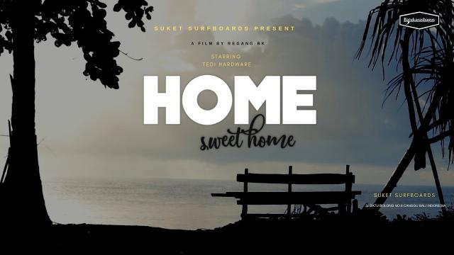HOME SWEET HOME - TEDI HARDWARE #Suketsurfboards #homesweethome #Batukarasbagus